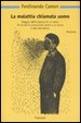 Cover of La malattia chiamata uomo