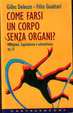 Cover of Come farsi un corpo senza organi?