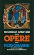 Cover of Dizionario Bompiani delle opere e dei personaggi