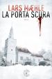 Cover of La porta scura