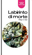 Cover of Labirinto di morte