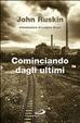 Cover of Cominciando dagli ultimi