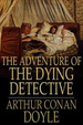 Cover of The Adventure of the Dying Detective