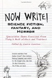 Cover of Now Write! Science Fiction, Fantasy and Horror