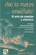 Cover of ¡No lo mates... enséñale!