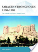 Cover of Saracen Strongholds 1100-1500