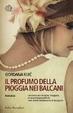 Cover of Il profumo della pioggia nei Balcani
