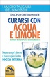Cover of Curarsi con acqua e limone