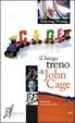 Cover of Il lungo treno di John Cage