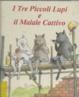 Cover of I tre piccoli lupi e il maiale cattivo