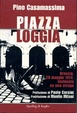 Cover of Piazza Loggia