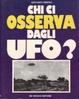 Cover of Chi ci osserva dagli UFO?