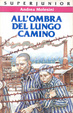 Cover of All'ombra del lungo camino