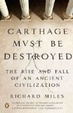 Cover of Carthage Must Be Destroyed