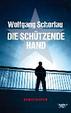 Cover of Die schützende Hand