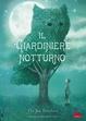 Cover of Il giardiniere notturno