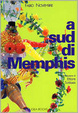 Cover of A sud di Memphis