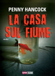 Cover of La casa sul fiume