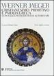 Cover of Cristianesimo primitivo e paideia greca con saggi integrativi di autori vari
