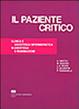 Cover of Il paziente critico. Clinica e assistenza infermieristica in anestesia e rianimazione