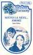 Cover of Sotto la neve...amore