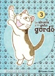 Cover of La abuela y su gato gordo #3 (de 8)
