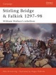 Cover of Stirling Bridge and Falkirk 1297-98