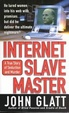 Cover of Internet Slave Master