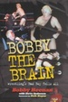 Cover of Bobby the Brain