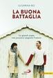 Cover of La buona battaglia