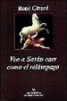 Cover of VEO A SATAN CAER COMO EL RELAMPAGO