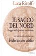 Cover of Il sacco del Nord. Saggio sulla giustizia territoriale