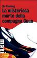 Cover of La misteriosa morte della compagna Guan