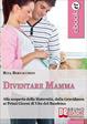 Cover of Diventare Mamma