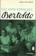 Cover of Gli anni verdi del Bertoldo