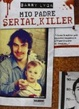 Cover of Mio padre serial killer