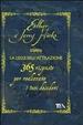 Cover of La legge dell'attrazione. 365 risposte per realizzare i tuoi desideri