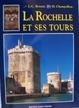 Cover of La Rochelle et ses Tours