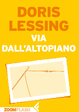 Cover of Via dall'altopiano