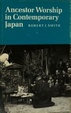 Cover of Ancestor Worship in Contemporary Japan