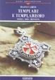 Cover of Templari e templarismo. Storia, mito, menzogne