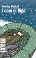 Cover of I cani di Riga