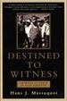 Cover of Destined to Witness