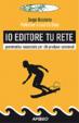 Cover of Io editore tu rete