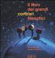 Cover of Il libro dei grandi contrari filosofici