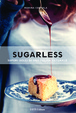 Cover of Sugarless