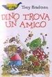Cover of Dino trova un amico