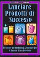 Cover of Lanciare prodotti di successo