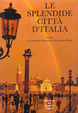 Cover of Le splendide città d'Italia