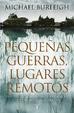Cover of Pequeñas guerras, lugares remotos